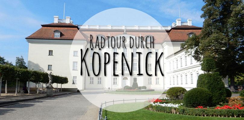 Radtour Berlin Köpenick